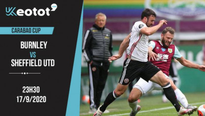 Soi kèo Burnley vs Sheffield United lúc 23h30 ngày 17/9/2020